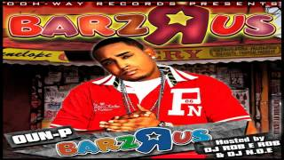 Oun-P - Last Dayz - Barz R Us Mixtape