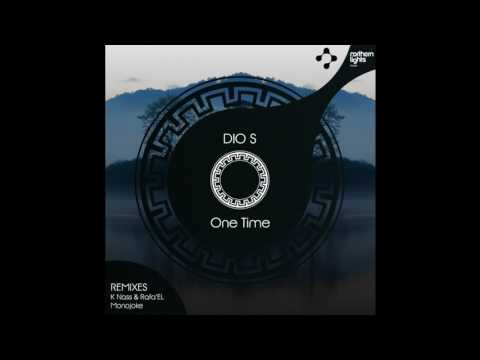 Dio S - One Time (K Nass & Rafa'EL Remix) [Northern Lights Music]
