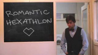 Romantic Hexathlon (by Extra Sexual Perception)