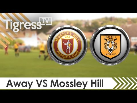 Mossley Ladies VS Hull City Ladies | Women's Premier League Match