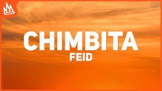 Feid - CHIMBITA (Letra) ft. Sky Rompiendo