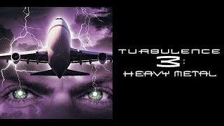 Turbulence 3: Heavy Metal (2001) Movie Review by JWU