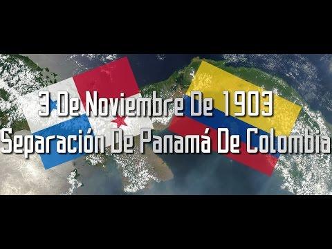 SEPARACIÓN DE PANAMÁ DE COLOMBIA   3 DE NOVIEMBRE DE 1903