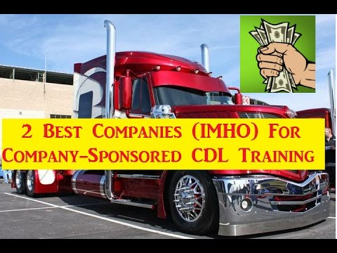 The Two Best Companies For Company Paid CDL Truck Driver Training