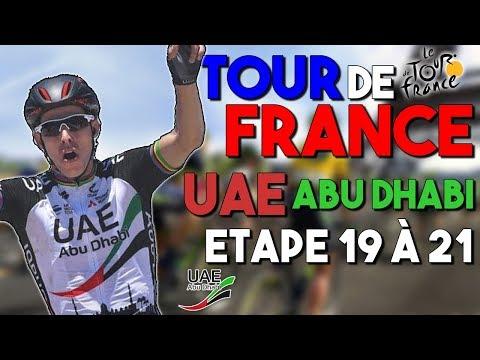 TOUR DE FRANCE 2017 | UAE Abu Dhabi | Etape 19 à 21