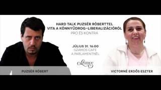 Vita a könnyűdrog-liberalizációról I.   HARD TALK #2