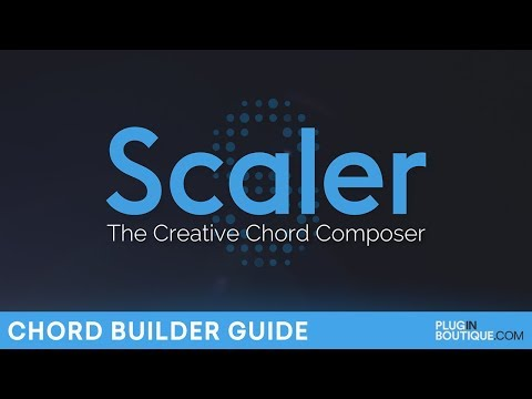 Plugin Boutique Scaler | How To Build Chords Tutorial | The Creative Chord Composer