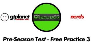 GTP Endurance Series - Pre-Season Test - Free Practice 3