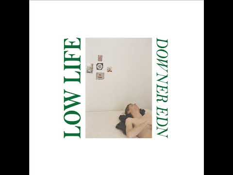 Low Life - Downer Edn LP (2019) Mp3