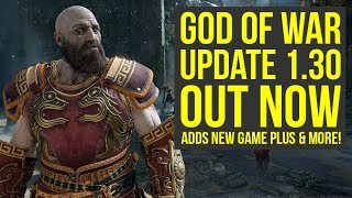 God of War Update 1.30 OUT NOW -  Adds New Game Plus, Gear & Way More (God of War 4 New Game Plus)
