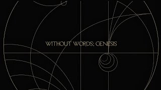 Without Words : Genesis Promo