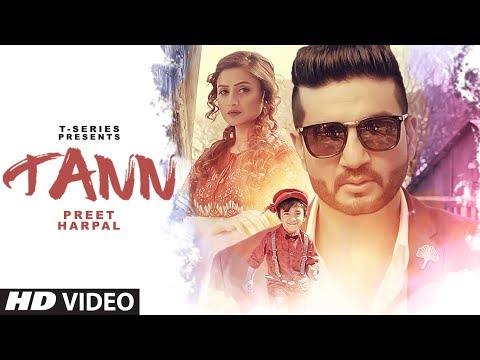 "Preet Harpal: TANN Video Song | ""Punjabi Songs 2017"" 