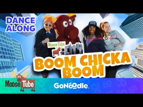 Boom Chicka Boom - MooseTube  GoNoodle