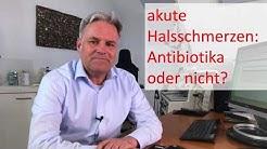 akute Halsschmerzen: Antibiotika oder nicht?