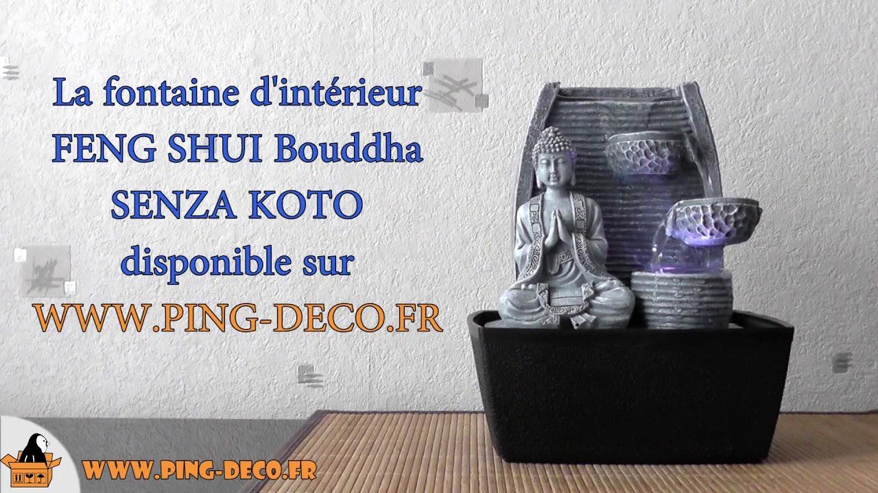 Fontaine d 39 int rieur feng shui bouddha senza koto www ping deco fr youtube - Fontaine feng shui ...