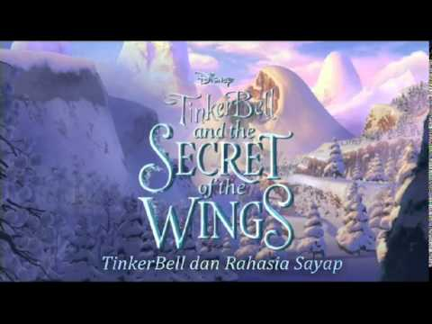 TinkerBell and the Secret of the Wings - We'll Be There ( Indonesian )