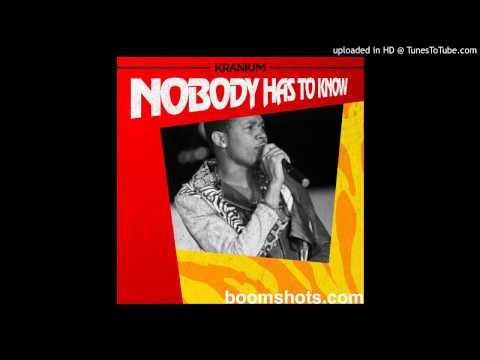 Kranium - Nobody Has To Know (Raw) mix by Dj Unruly