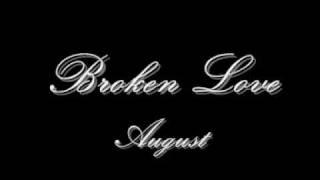 August - Broken Love *NEW 2009 RNB*  w/ lyrics and download ! Mp3