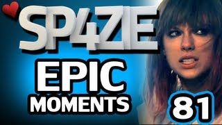 ♥ Epic Moments - #81 Sp4zie Swift
