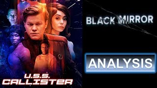 Black Mirror Analysis: USS Callister