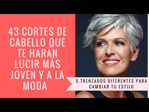 Cortes De Pelo Para Verse Más Joven Quítate 10 Años Video