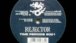 Rejector - Time Periods 2001 (Ray Clarke remix)