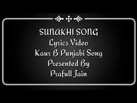 SUNAKHI Song Lyrics Video – Kaur B Punjabi Song Desi Crew