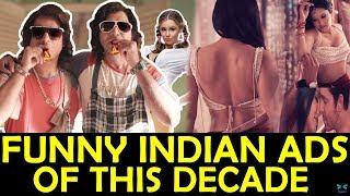 FUNNY INDIAN ADS  OF THIS DECADE - CHAL HUTIYE