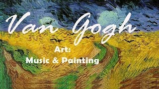 Art: music & painting - Van Gogh on Caggiano, Floridia, Boito, Mahler and Brahms' music
