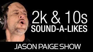 Sound-A-Likes of the 2000s & 2010s with Jason Paige