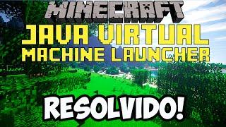 Corrigindo Erro Java Virtual Machine Launcher no Minecraft