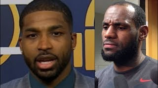 Tristan thompson confronts lebron about his relationship