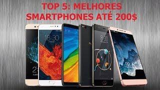 Top 5 Melhores Smartphones de 2018 até 200$ by Kimovil, Top 5 Best Smartphones Up to 200$ by Kimov