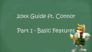 How to use 20XX (ver. 3.02) Hack Pack Part 1 ft. CDK - Basic Features - Super Smash Bros. Melee