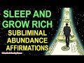 Subliminal ABUNDANCE Affirmations while you SLEEP! Program Your Mind Power for WEALTH & PROSPERITY!!