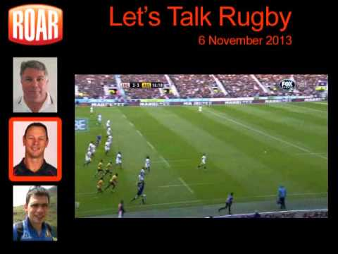 Let's Talk Rugby – 6 November 2013