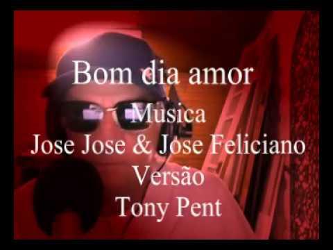 Jose Jose Buenos Dias Amor Versão Portugues Youtube
