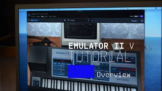 Tutorials | Emulator II V - Overview