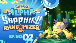 EVERYTHING IS TOO POWERFUL! | Pokémon Omega Ruby & Alpha Sapphire Randomizer Nuzlocke - Episode 02
