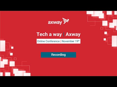 Tech a Way | Axway 2020 Conference