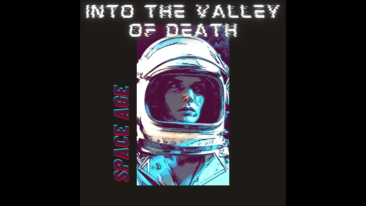 Download Into The Valley Of Death - Space Age (2021) (New Full EP)