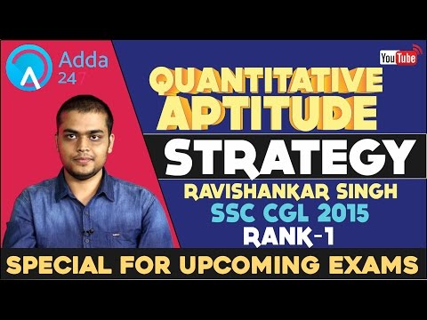 Quantitative Aptitude Strategy by RaviShankar Singh SSC CGL 2015 Rank No.1