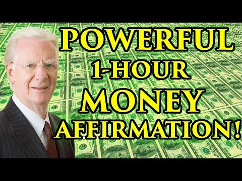 MONEY AFFIRMATION (1 Hour) - Attract Abundance & Wealth - Bob Proctor