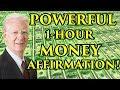 MONEY AFFIRMATION (1 Hour) - Attract Abundance & Wealth - Bob Proctor