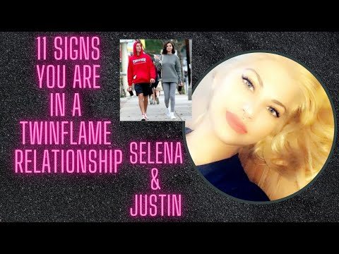 11 Signs You Are In A TwinFlame Relationship | Selena Gomez & Justin Bieber Connection Explained
