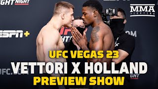 UFC Vegas 23: Vettori vs. Holland Preview Show LIVE Stream - MMA Fighting