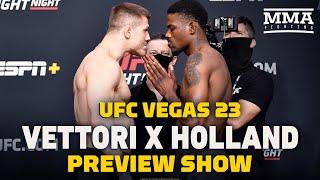 UFC Vegas 23: Vettori vs. Holland Preview Show LIVE Stream - MMA Fighting