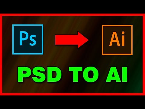 How To Convert Photoshop PSD File To Illustrator AI (2019)