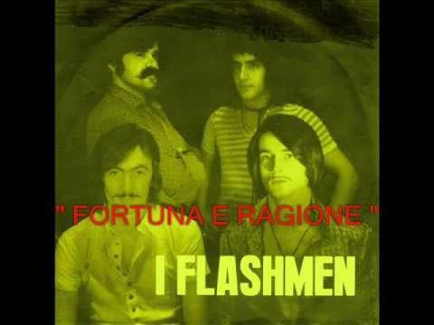 FORTUNA E RAGIONE (I Flashmen 1972)