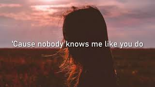 BIRDY - NOBODY KNOWS ME LIKE YOU DO💔 LYRICS